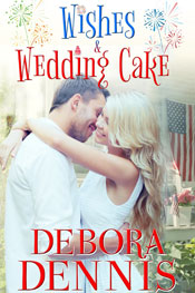 Wishes & Wedding Cake -- Debora Dennis